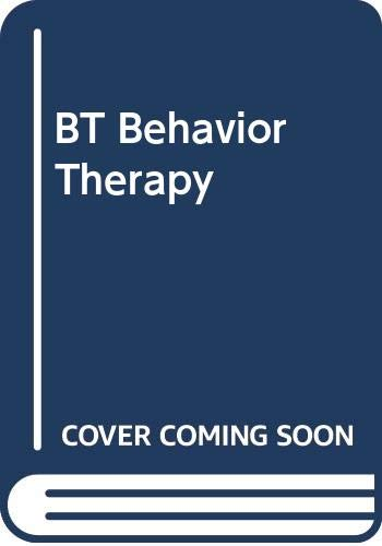 9780451090416: BT Behavior Therapy