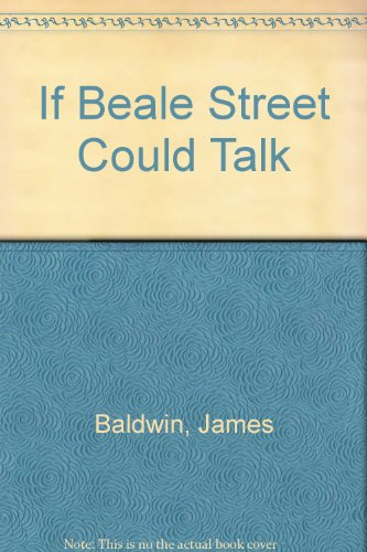 9780451090485: If Beale Street Could Talk