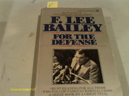 For the Defense: Bailey, F. Lee