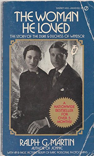 9780451090744: The Woman He Loved: The Story of the Duke & Duchess of Windsor