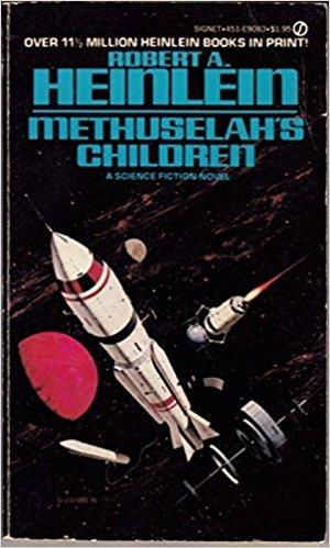 9780451090836: Methuselah's Children (Future History)