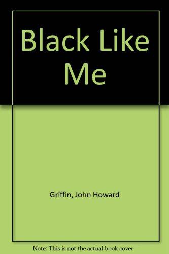 9780451090997: Black Like Me