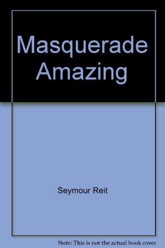 9780451091208: Masquerade Amazing
