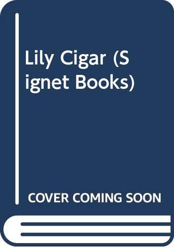 Lily Cigar (Signet Books): Murphy, Tom