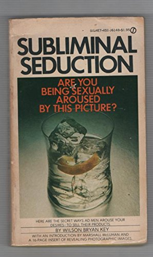9780451091499: Subliminal Seduction