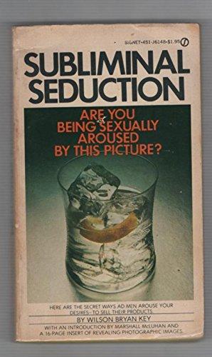 9780451091499: Subliminal Seduction