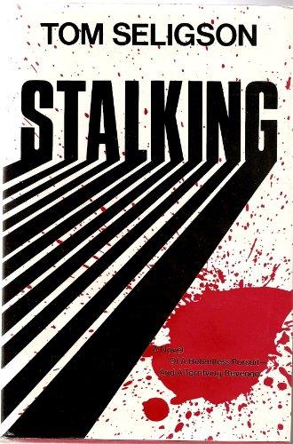 9780451091970: Stalking