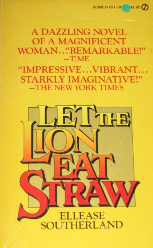 9780451092014: Let the Lion Eat Straw