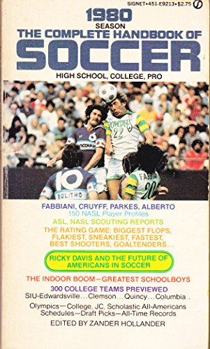 9780451092137: The Complete Handbook of Soccer 1980: 1980 Edition