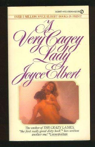 A Very Cagey Lady: Joyce Elbert