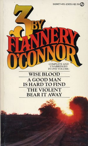 3 by Flannery O'Coonor: O'Connor, Flannery