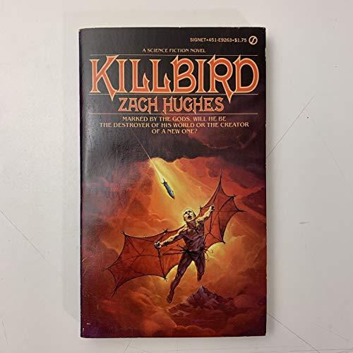 9780451092632: Killbird (Signet SF, No. E9263)
