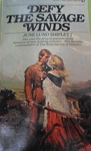 Defy the Savage Winds: Shiplett, June Lund