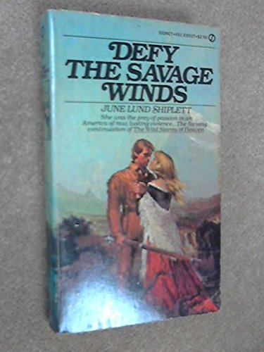 9780451093370: Defy the Savage Winds