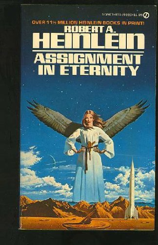 Assignment in Eternity: Heinlein, Robert A.