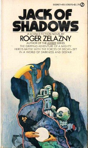 Jack of Shadows: Zelazny, Roger