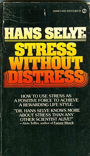 9780451093738: Stress without Distress