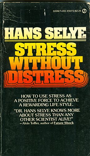 9780451093738: Stress without Distress