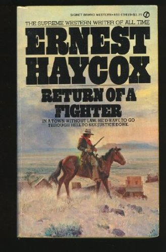 Return of a Fighter: Haycox, Ernest