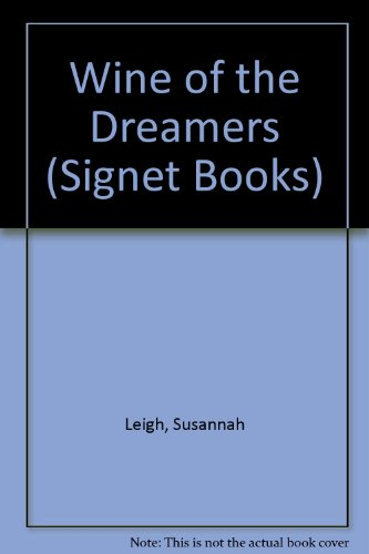 9780451095039: Wine of the Dreamers (Signet Books)