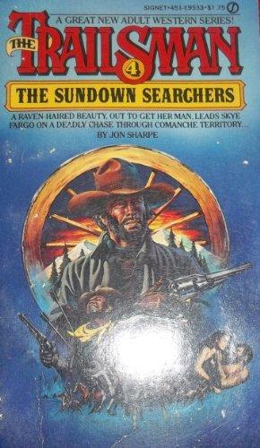 The Sundown Searchers (Trailsman): Jon Sharpe