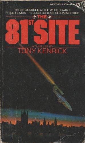 THE 81ST SITE: KENRICK, TONY