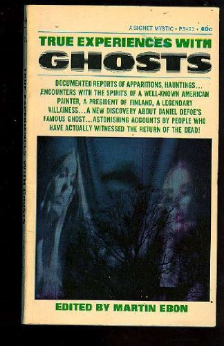 9780451096227: True Experiences with Ghosts