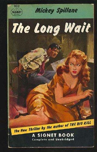 The Long Wait: Spillane, Mickey