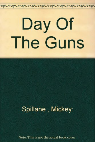 9780451096531: Day of the Guns