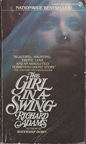 9780451096623: Adams Richard : Girl in A Swing (Signet)