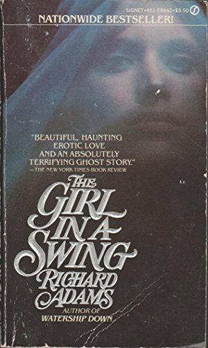 9780451096623: The Girl in a Swing