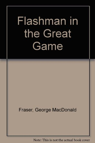 9780451096883: Flashman in the Great Game