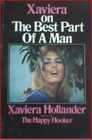 9780451096906: Xaviera on the Best Part of a Man