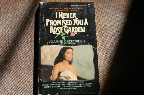 I Never Promised You a Rose Garden (Signet) (0451097009) by Joanne Greenberg