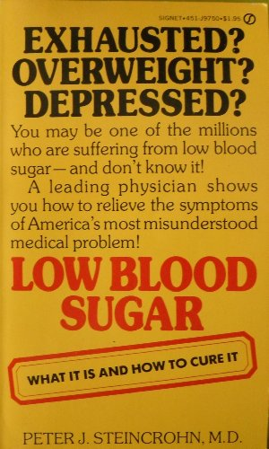 9780451097507: Low Blood Sugar
