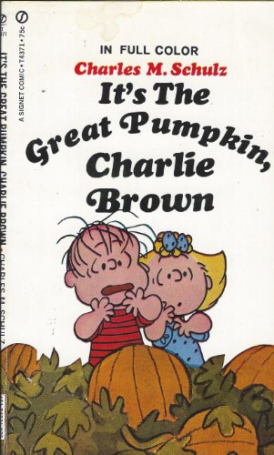 9780451097521: It's the Great Pumpkin, Charlie Brown
