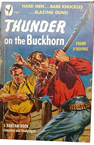 Thunder on Buckhorn (0451098188) by Frank O'Rourke