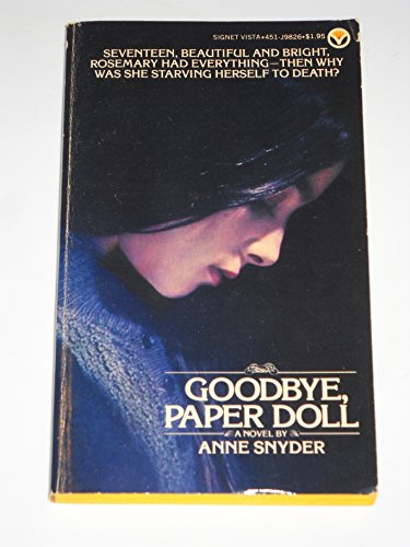 Goodbye, Paper Doll: Snyder, Anne