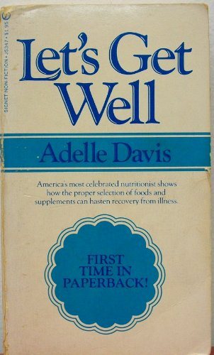 9780451098528: Let's Get Well (Signet)