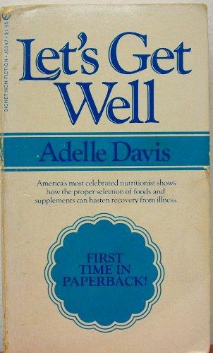 9780451098528: Davis Adelle : Let'S Get Well (Signet)
