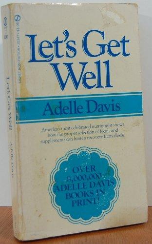 Let's Get Well: Adelle Davis