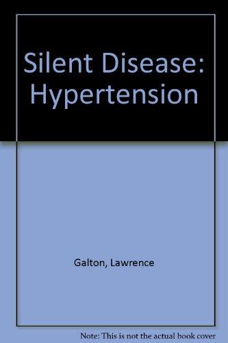 9780451098535: Silent Disease: Hypertension