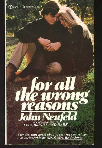 9780451098610: For All the Wrong Reasons (Signet)