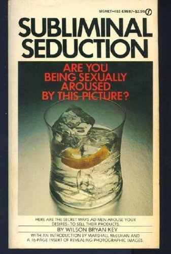 9780451098870: Subliminal Seduction