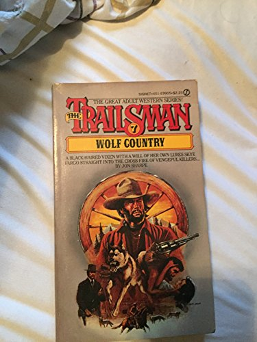 9780451099051: Trailsman 007: Wolf Country