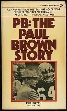 9780451099754: Pb Paul Brown Story