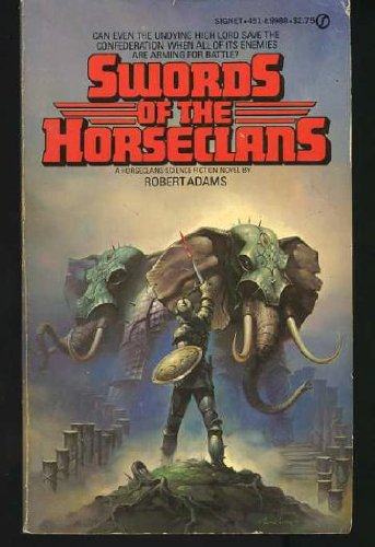 Swords of The Horseclans (Horseclans #2)