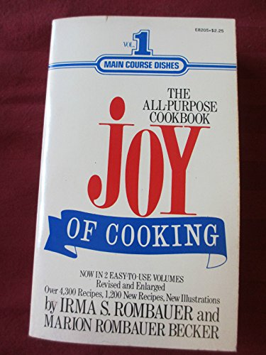 The Joy of Cooking: Volume 1 (Signet): Rombauer, Irma S.,