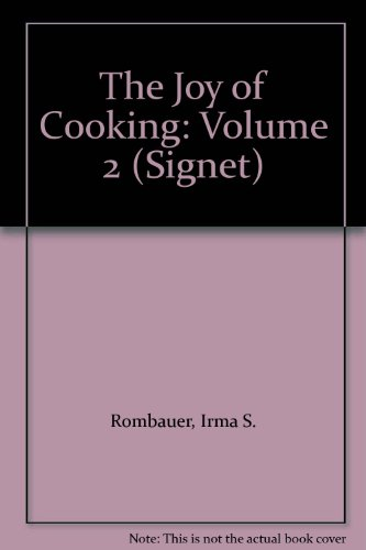 9780451099952: Rombauer & Becker : Joy of Cooking Volume Two