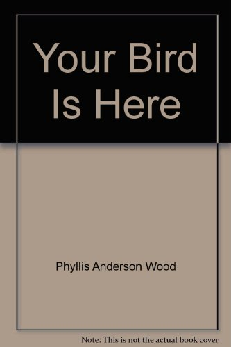 9780451110015: Your Bird Is Here